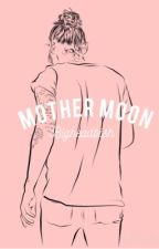 mother moon. (H.E.S.) by bigheadbaby