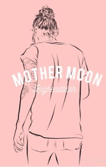 mother moon. (H.E.S.)