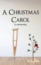 A Christmas Carol: Bob's Perspective by redheadreading