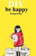 DIY: Be happy by Pompoentje