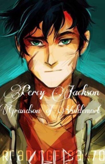 Percy Jackson: Grandson of Voldemort (#Wattys2016)