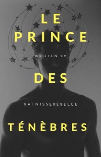 Le prince des ténèbres    TOME 1 (réécriture )