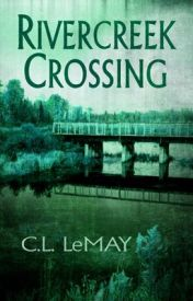 Rivercreek Crossing by CLLeMay