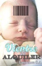 Vientre de Alquiler by LaurenceSinApellidos