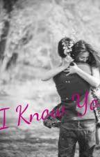 I know you... (1DFanFic) by Liz4988