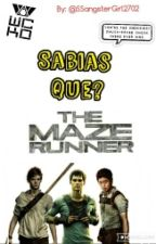 Sabias Que? The Maze Runner  by VampetteTribularcha