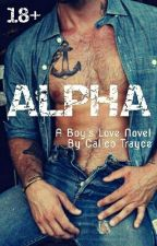 Alpha (BoyxBoy) COMPLETE by Calico_Trayce