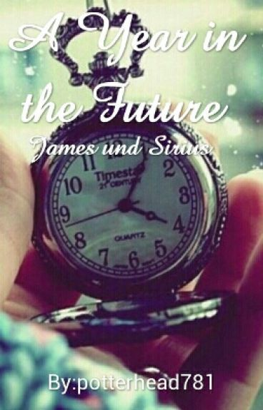 A Year in the Future - James und Sirius
