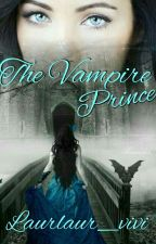 The Vampire Prince by laurlaur_vivi