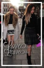 Love me or Leave me [Jerrie] by jerrieoff