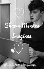 Shawn Mendes Imagines by AlessandraHa3