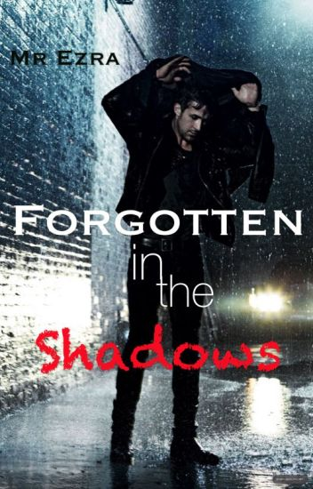 Forgotten in the Shadows [boyxboy]