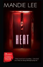 Heat (Published under Red Room) by Mandie_Lee