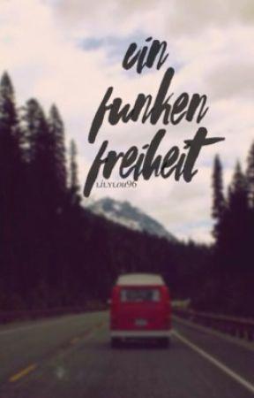Ein Funken Freiheit by lilylou96