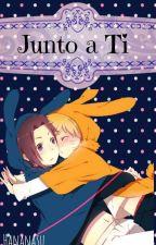 Junto a ti [SasuNaru] by Hananasu