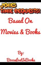 Funny Jokes (Films and Books) by B3ccaLostInBooks
