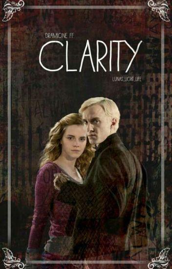 CLARITY ~ Dramione FF