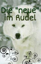 """Die """"neue"""" im Rudel by __cherryblossoms_"""