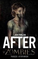 AFTER + Zombies (Tradução Português/BR) by AfterFanficBr