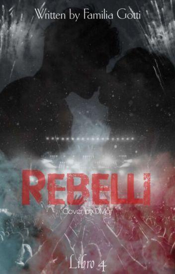 4-Rebelli (+18)