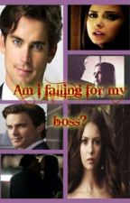 Am I falling for my boss??(Matt Bomer) by gothicgul18