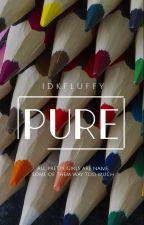 pure by idkfluffy