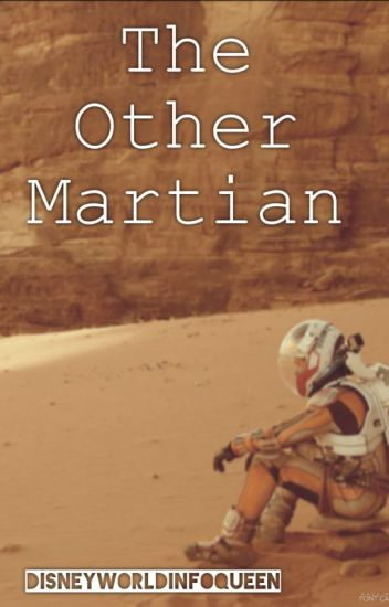 The Other Martian [ON HOLD INDEFINITELY]