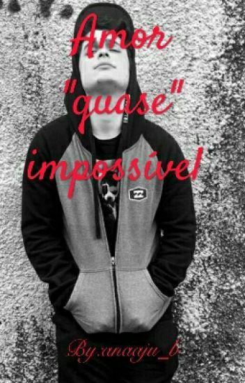 """Amor """"quase"""" Impossível - Lukas Marques"""