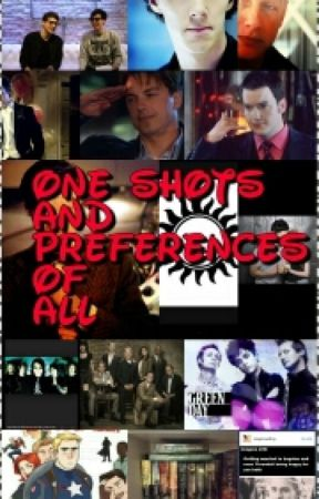 One Shots And Preferences Of All (PAUSIERT) by edwarddiggory