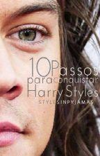 10 Passos para conquistar Harry Styles by stylesinpyjamas