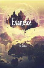Evanesce #JustWriteIt by PercyJackson2500