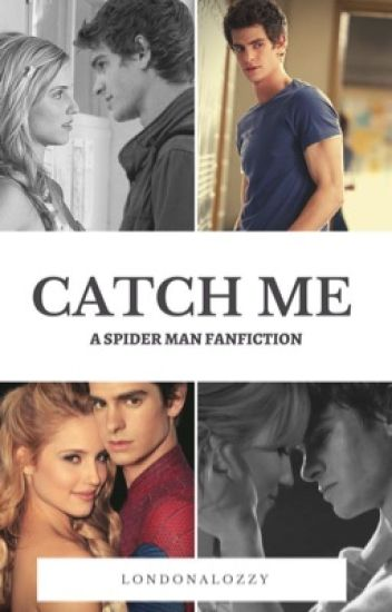 Catch Me // Spider-Man (BOOK 1)