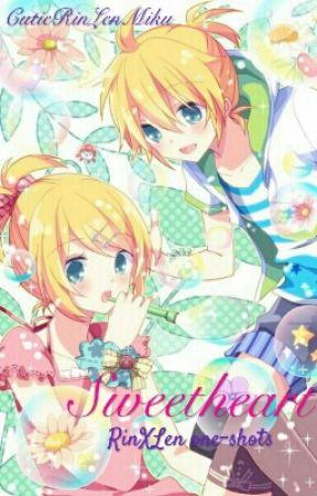 Sweetheart (RinXLen Oneshots) by CutieRinLenMiku