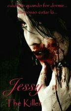 Jessy The Killer by IsabellaLuz5