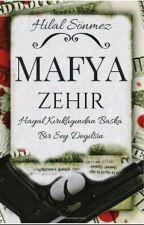 MAFYA Zehir by Hilalsonmez0