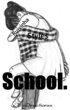 School. H.S ( Completa. ) by TwoDirectionxx