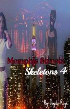 Memphis Streets 4: Skeletons by Jayda-Raye
