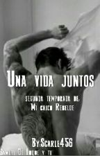 Una Vida Juntos (Samuel De Luque Y Tú) by TrashyPotato456