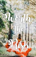 Worth The Risk (Bachelorette Series 4) by ailyween