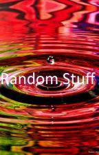 Random Stuff by EllieElla