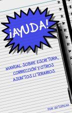 S.O.S. Tengo que corregir mi novela (manual) by uutopicaa