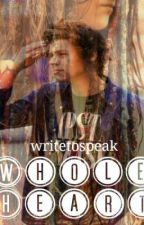 Whole Heart(Sequel to 20YOV) by writetospeak