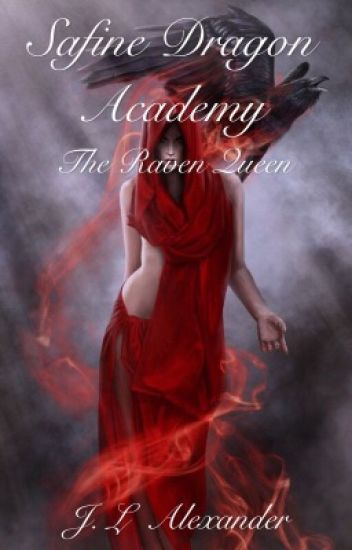 Safine Dragon Academy and The Raven Queen (Book Two)