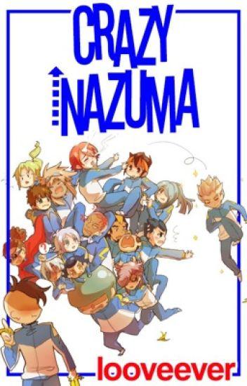 Crazy Inazuma - Inazuma Eleven ©