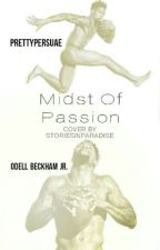 Midst of Passion | Odell Beckham Jr. by prettypersuae