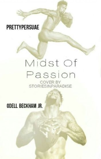 Midst of Passion | Odell Beckham Jr.