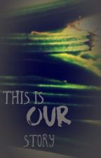 This Is Our Story by theholyceleryfamily