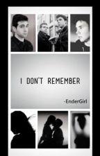 I Don't Remember- Segunda Temporada de Remember me. by K-Girl17