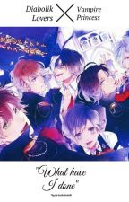 Diabolik Lovers: Vampire Princess by XapherKrys