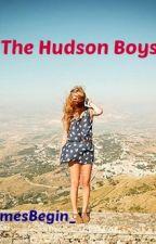 The Hudson Boys *On Hold* by LetTheGamesBegin_